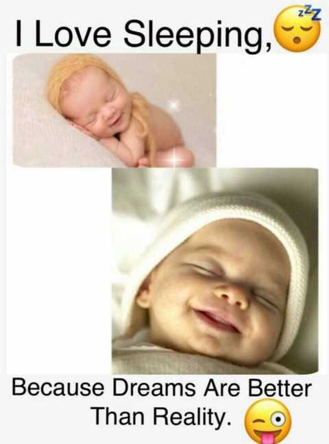 💖💝my feeling💝💖 - I Love Sleeping , 3 Because Dreams Are Better Than Reality . - ShareChat