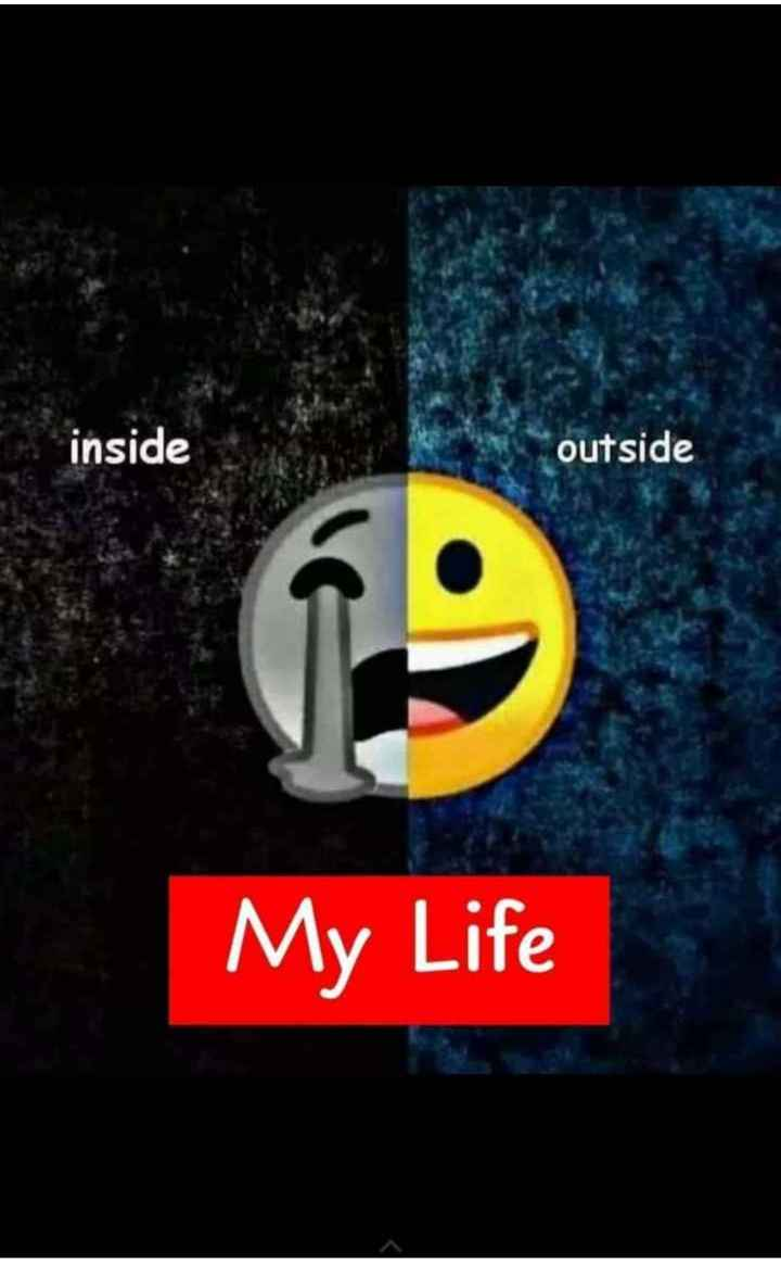 my life - inside outside My Life - ShareChat