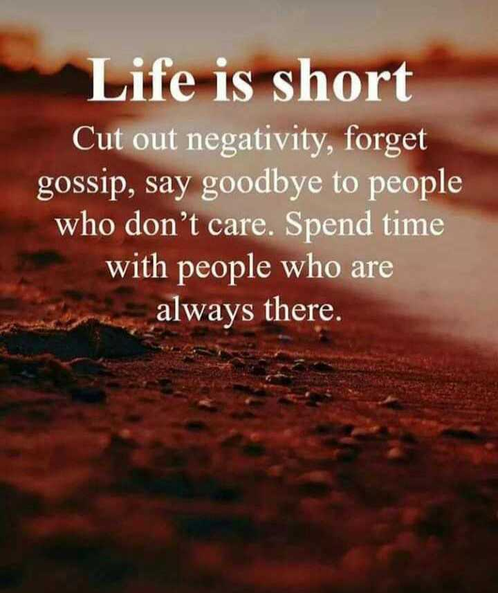 🙏my  life my rules 🙏 - Life is short Cut out negativity , forget gossip , say goodbye to people who don ' t care . Spend time with people who are always there . - ShareChat