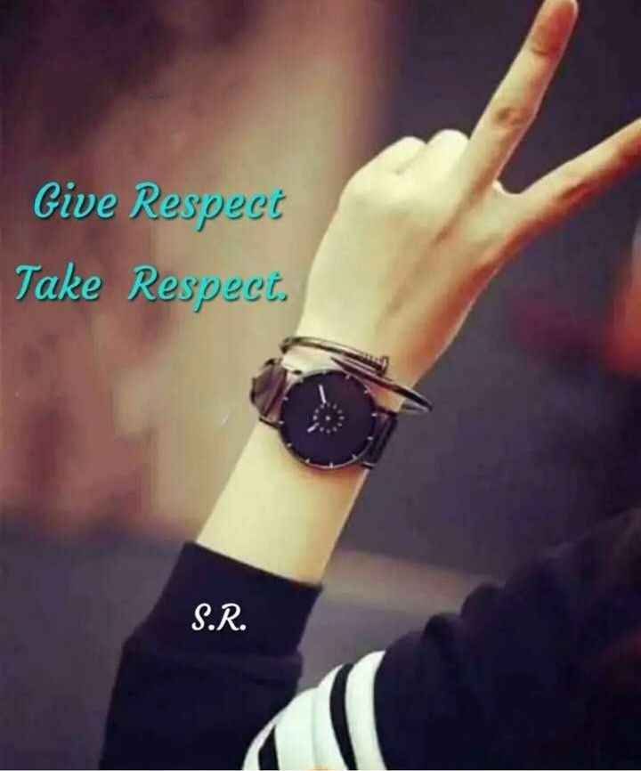 my life my rules - Give Respect Take Respect . S . R . - ShareChat