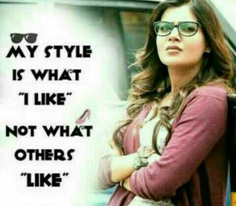 my life my rules - MY STYLE IS WHAT 1 LIKE NOT WHAT OTHERS LIKE - ShareChat