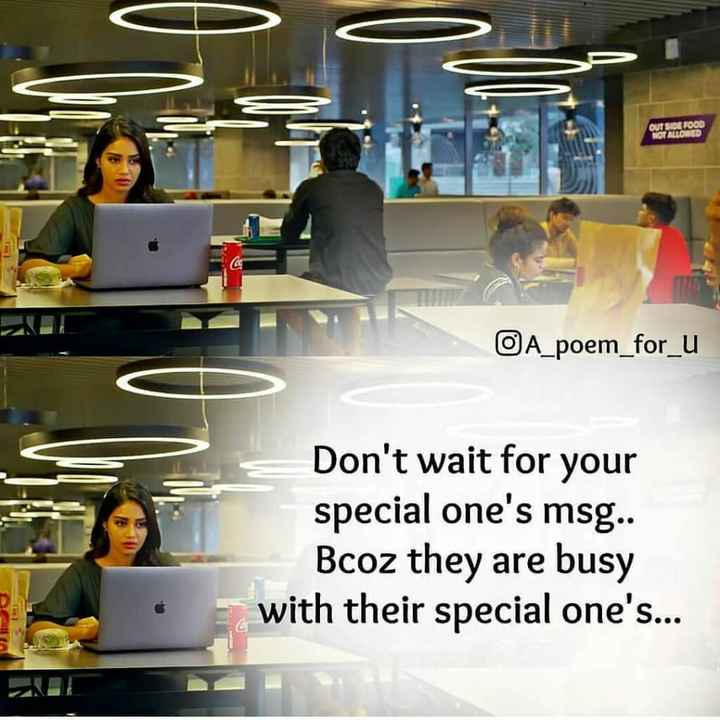 my love my attitude😯😯 - OUTSIDE FOOD ROTATORED OA _ poem _ for _ u Don ' t wait for your special one ' s msg . . Bcoz they are busy with their special one ' s . . . • - ShareChat