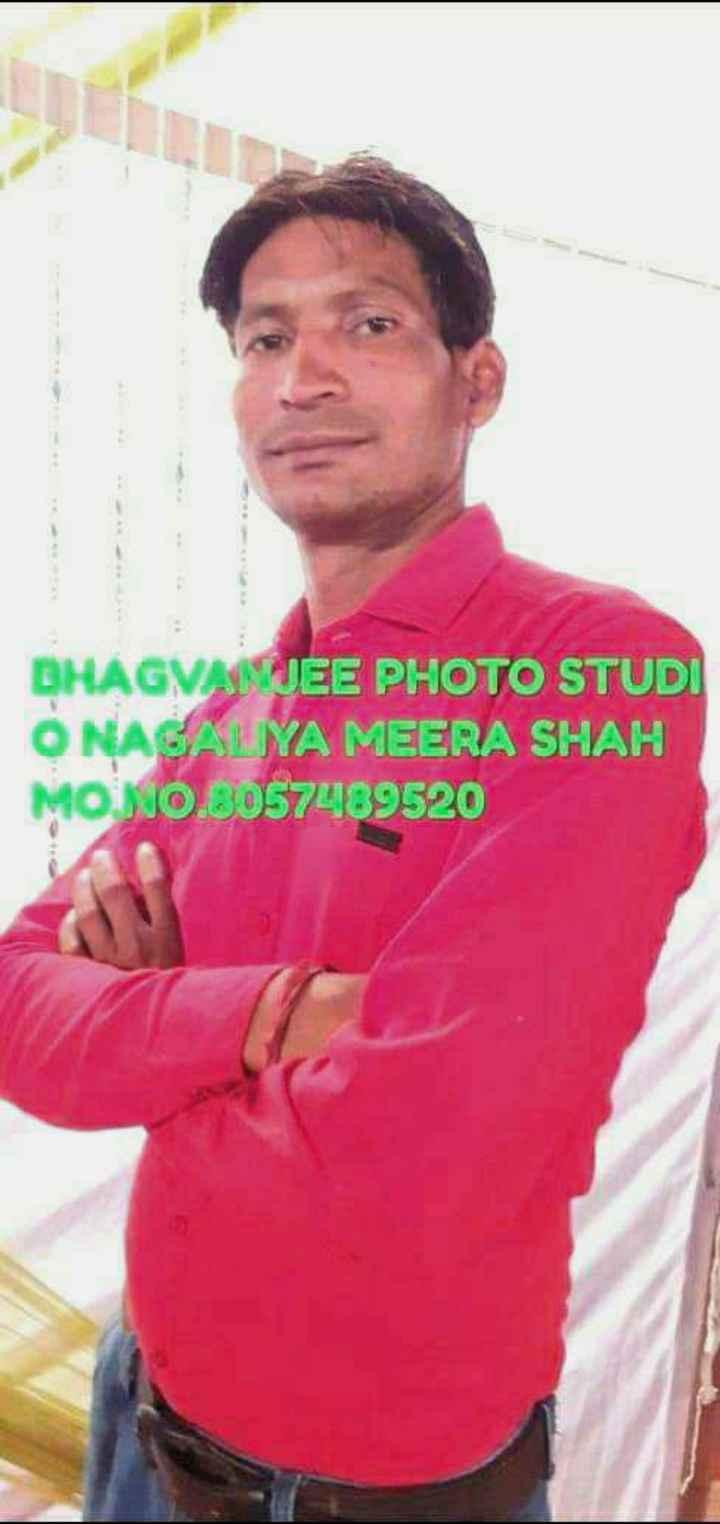 my pic 📷📷 - BHAGVANJEE PHOTO STUDI ONAGALIYA MEERA SHAH MONO . 6057489520 - ShareChat