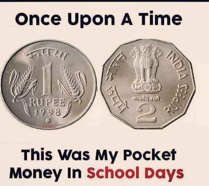 my school - Once Upon A Time DU KRUGOG RUPEE 1998 This Was My Pocket Money In School Days - ShareChat
