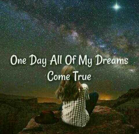 myself - One Day All Of My Dreams Come True - ShareChat