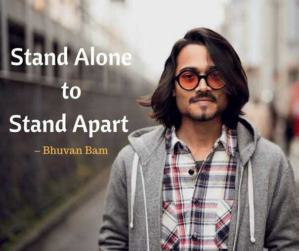 my youtube channal - Stand Alone to Stand Apart - Bhuvan Bam - ShareChat