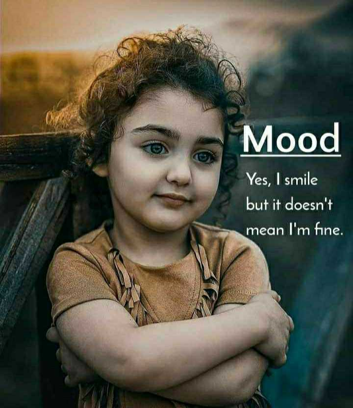 na alochana - Mood Yes , I smile but it doesn ' t mean I ' m fine . - ShareChat