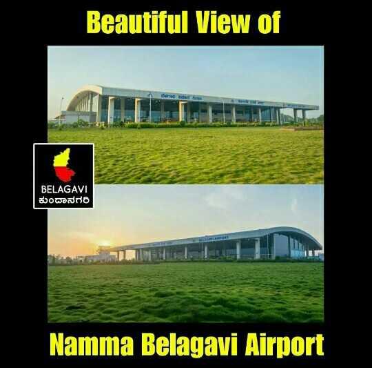 💥💥nam belagavi🚩 - Beautiful View of BELAGAVI ಕುಂದಾನಗರಿ Namma Belagavi Airport - ShareChat