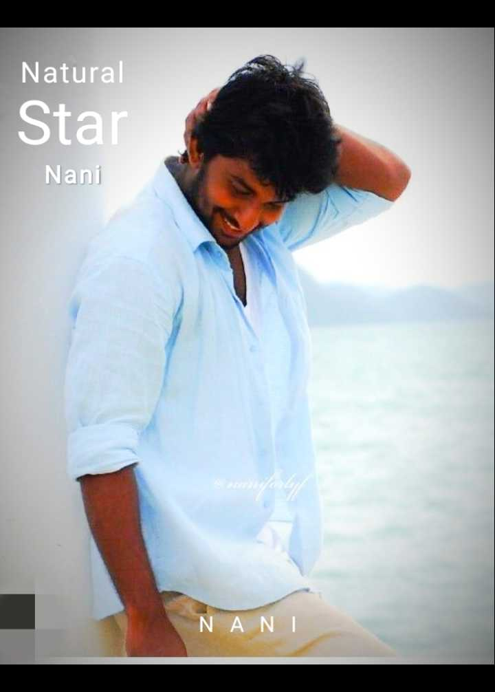 💖💖nani - Natural Star Nani NAN - ShareChat
