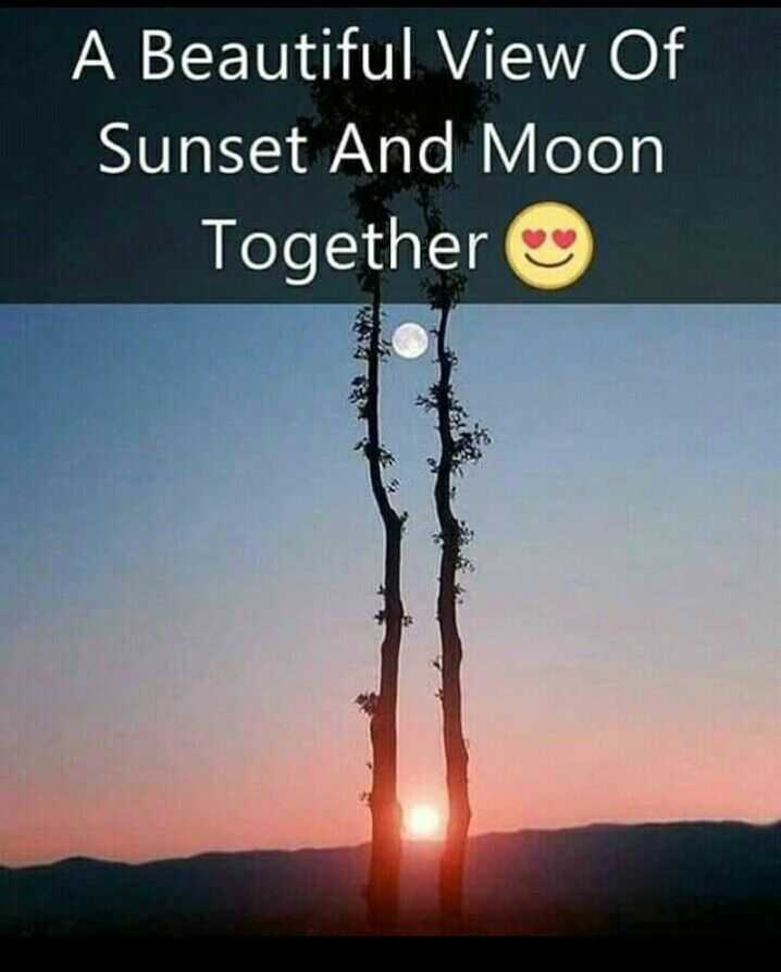 nature beauties - A Beautiful View Of Sunset And Moon Together - ShareChat