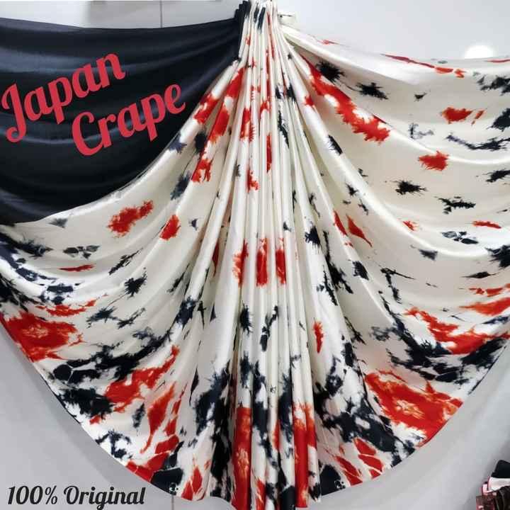 new fashion - Japan Crape 100 % Original - ShareChat