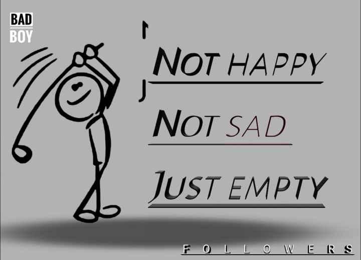 not happy - BOY NOT HAPPY NOT SAD JUST EMPTY FOLLOWERS - ShareChat