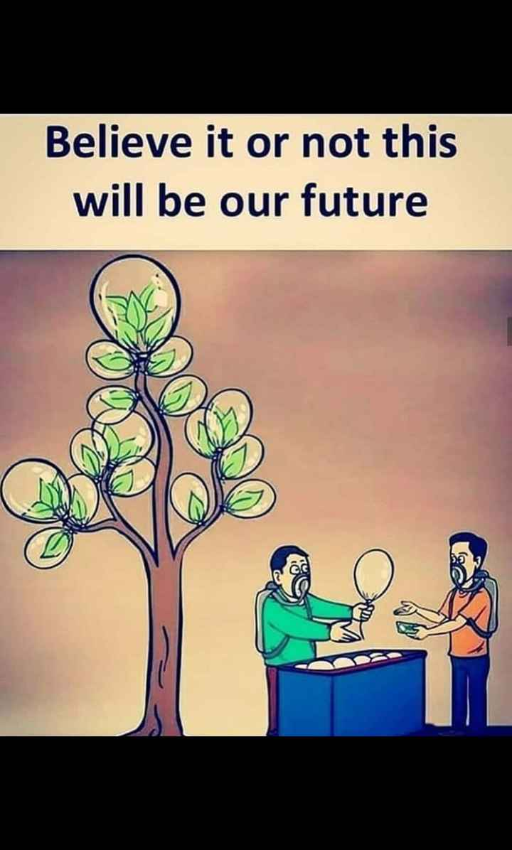 our future - Believe it or not this will be our future che - ShareChat
