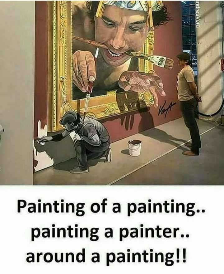 painting 🎨 - indres Vera Painting of a painting . . painting a painter . . around a painting ! ! - ShareChat