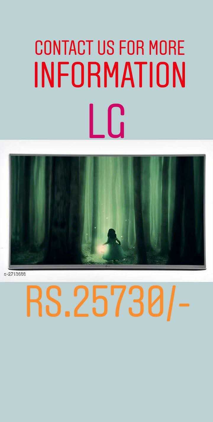 #patelonlineshopping - CONTACT US FOR MORE INFORMATION LG S - 2713668 RS . 25730 / - ShareChat