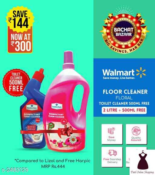 #patelonlineshopping - SAVE 3144 BACHAT BAZAAR NOW AT 300 SAVINGS SHARBY Walmart Save money . Live better . TOILET CLEANER 500ML FREE FLOOR CLEANER FLORAL TOILET CLEANER 500ML FREE 2 LITRE + 500ML FREE OILETTANT FLOOR CLEANER Se Quality Free Doorstep Delivery * Compared to Lizol and Free Harpic MRP Rs . 444 5 - 2483129 Pate Online Shopping - ShareChat