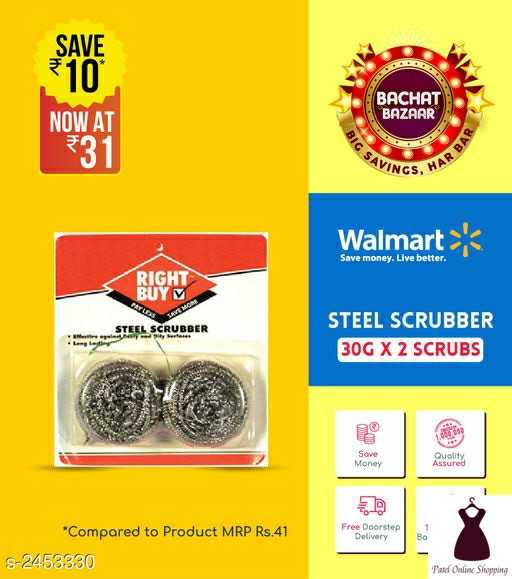 #patelonlineshopping - SAVE BACHAT BAZAAR NOW AT 31 R BAR SAVINGS , Walmart Save money . Live better . RIGHT BUY V STEEL SCRUBBER STEEL SCRUBBER 30G X 2 SCRUBS Sove Money Quolity Assured Free Doorstep Delivery * Compared to Product MRP Rs . 41 S - 2453330 Pate Online Shopping - ShareChat
