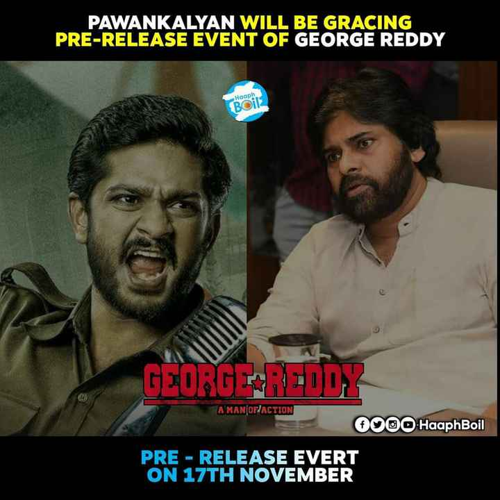 pawan kalyan - PAWANKALYAN WILL BE GRACING PRE - RELEASE EVENT OF GEORGE REDDY Boil GEORG PARED DE A MAN OF ACTION 000 HaaphBoil PRE - RELEASE EVERT ON 17TH NOVEMBER - ShareChat