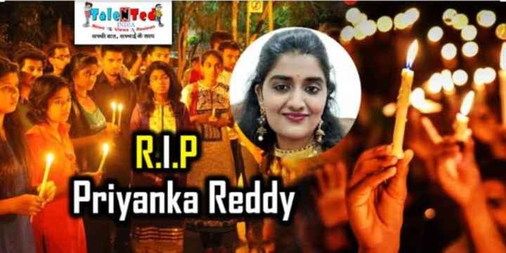 priyanka reddy - the View oftara , R . I . P Priyanka Reddy - ShareChat