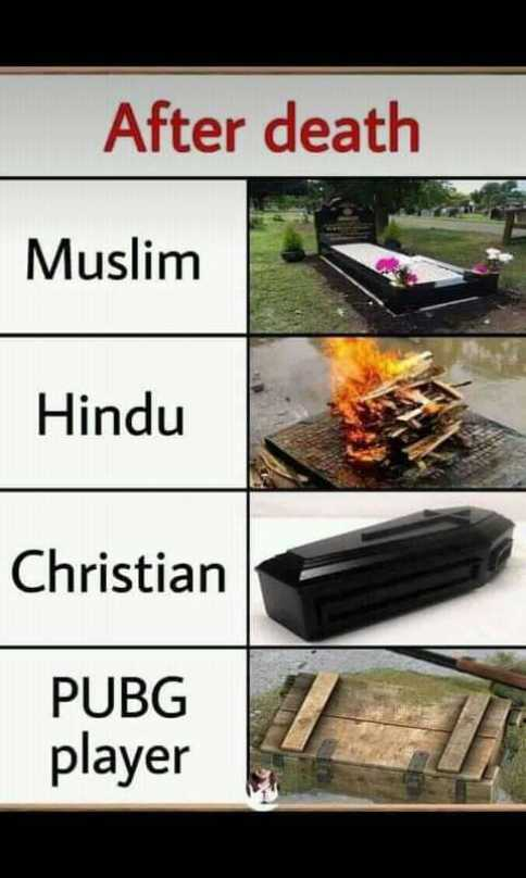 pubg 😍🔫 - After death Muslim Hindu Christian PUBG player - ShareChat