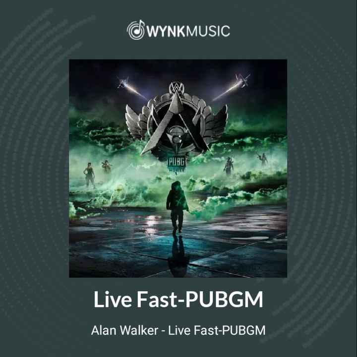 pubg game - WYNKMUSIC PUBG MOOTTE Live Fast - PUBGM Alan Walker - Live Fast - PUBGM - ShareChat