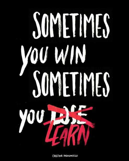 quates - SOMETIMES YOU WIN SOMETIMES you wie LAKN CRISTINA PAGNONCELL - ShareChat