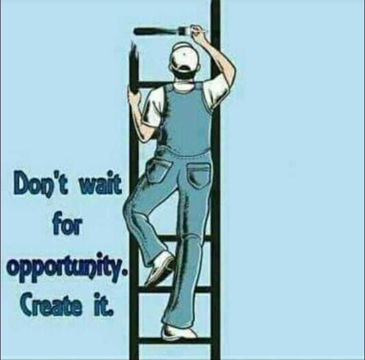 #quotes# - for opportunity . Create it - ShareChat