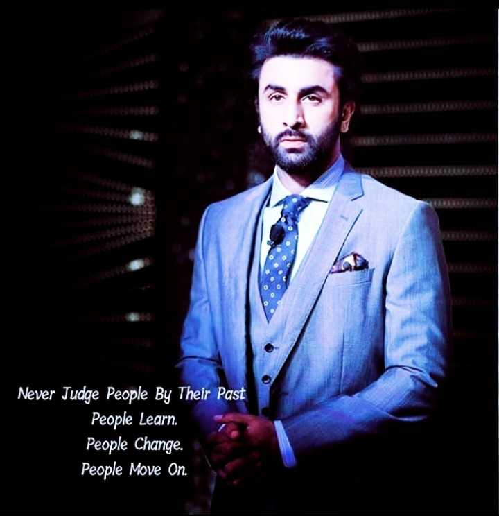 quotes - Never Judge People By Their Past People Learn . People Change . People Move On . - ShareChat