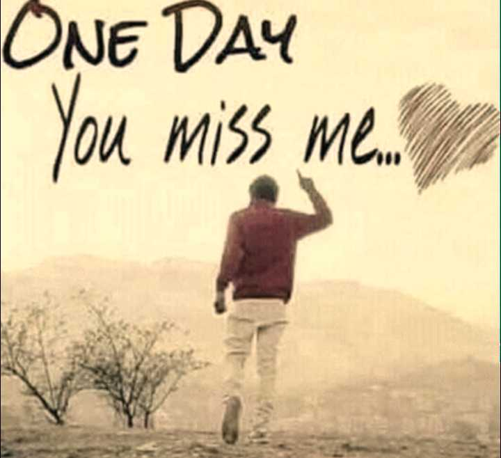 👍 right - ONE DAY You miss me . . - ShareChat