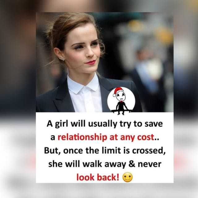😐sad 😐 - A girl will usually try to save a relationship at any cost . . But , once the limit is crossed , she will walk away & never look back ! - ShareChat