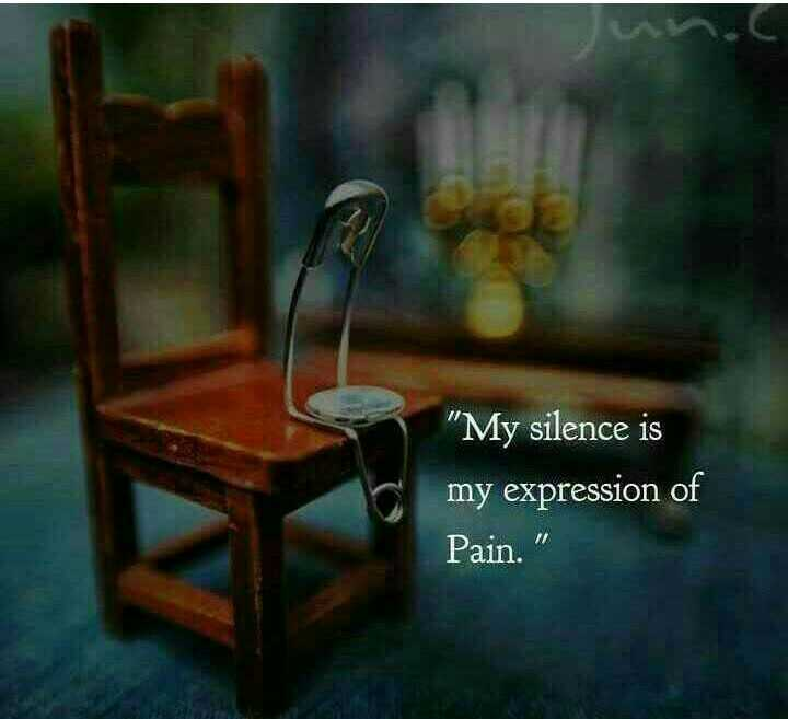 sad - My silence is my expression of Pain . - ShareChat