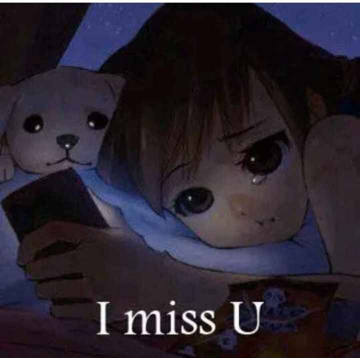 sad 💔💔 - I miss U - ShareChat