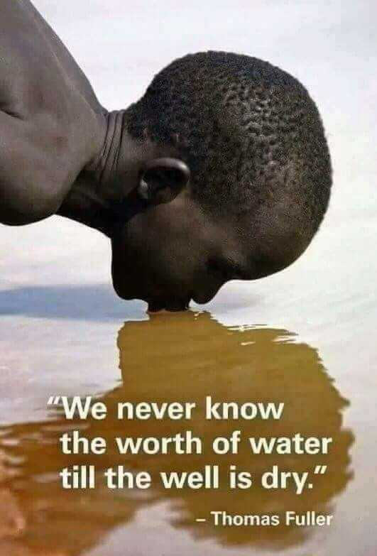 save delta - We never know the worth of water till the well is dry . - Thomas Fuller - ShareChat