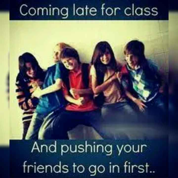 school days memories - Coming late for class And pushing your friends to go in first . . - ShareChat