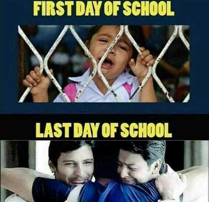 school memories.. - FIRST DAY OF SCHOOL LAST DAY OF SCHOOL w - ShareChat