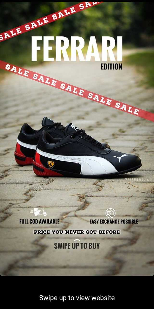 shoes 👞 - SALE SALE SALE SAL . FERRARI SALE SALE SALE SALE SALE EDITION LE FULL COD AVAILABLE EASY EXCHANGE POSSIBLE PRICE YOU NEVER GOT BEFORE SWIPE UP TO BUY Swipe up to view website - ShareChat