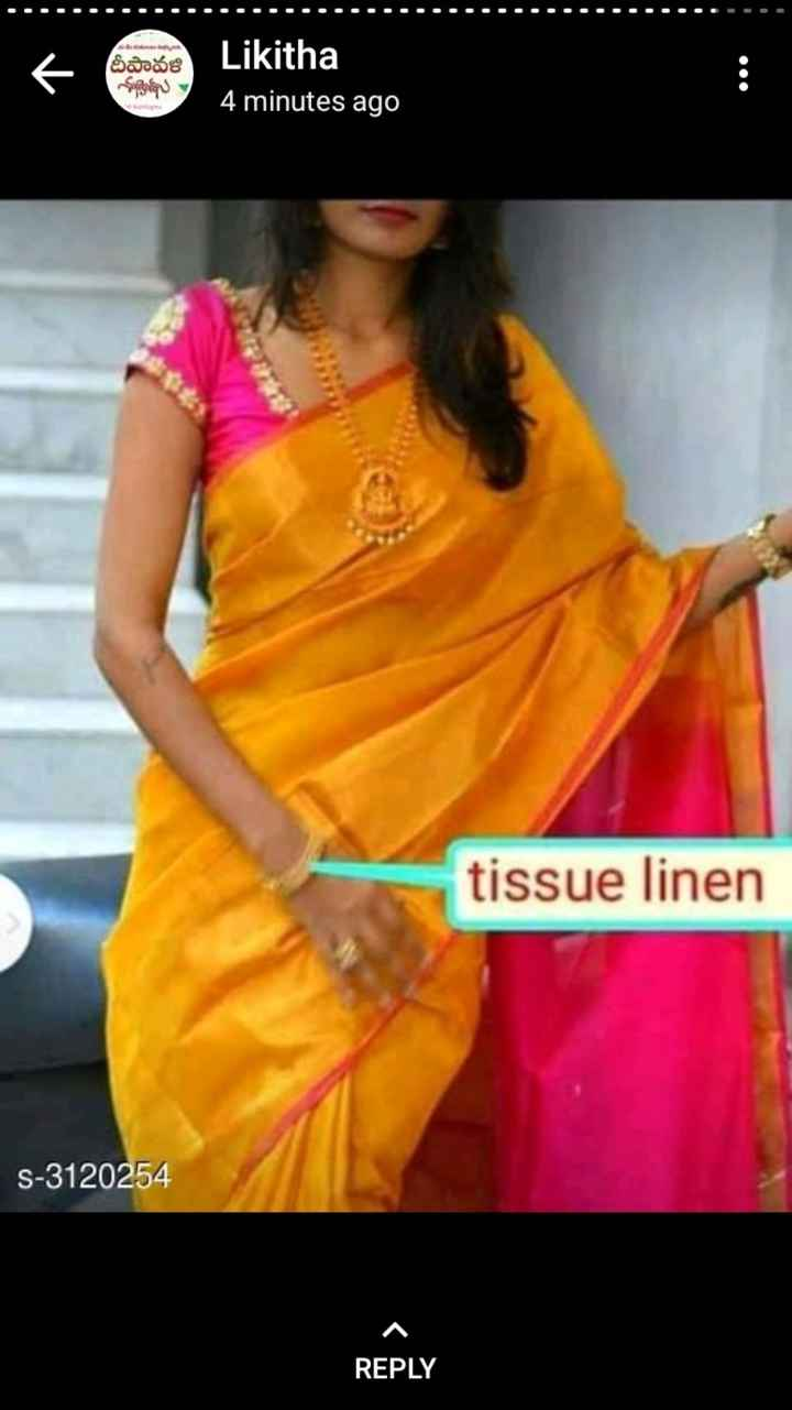 shopping - 6 Badoo దీపావళి Sygeply Likitha 4 minutes ago tissue linen S - 3120254 REPLY - ShareChat