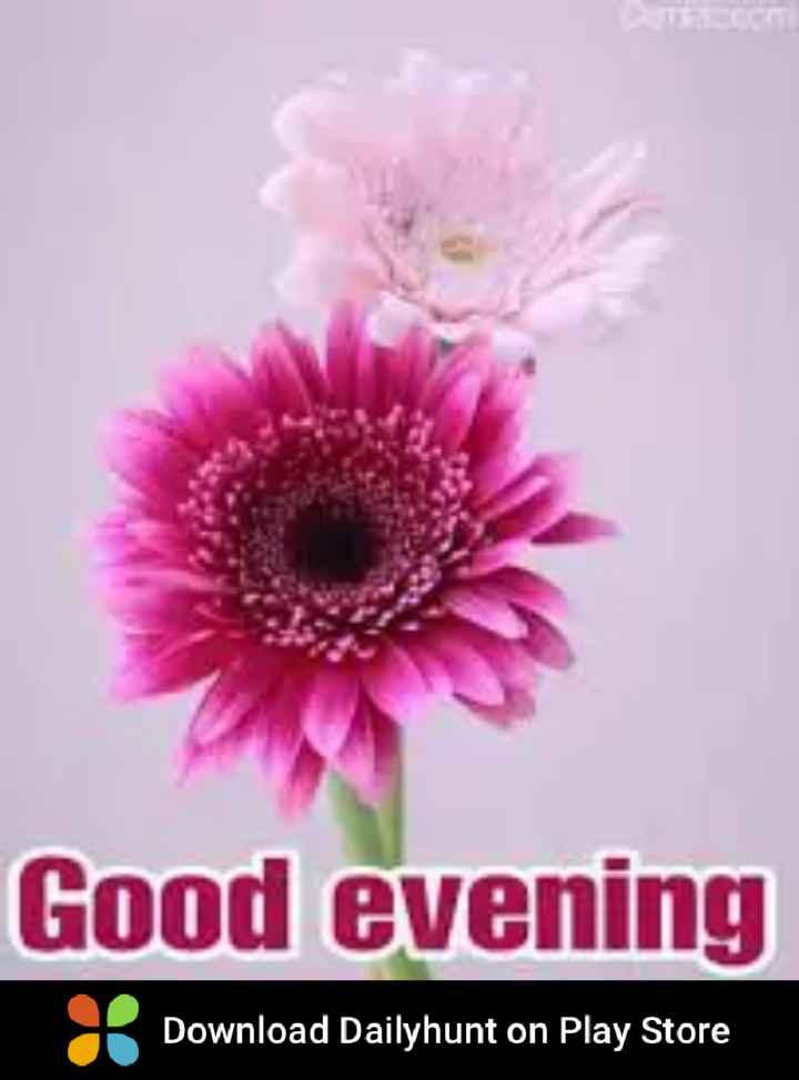 shuba sayantram - Good evening Download Dailyhunt on Play Store - ShareChat