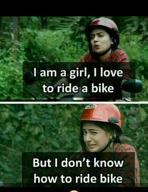 simply picture - I am a girl , I love to ride a bike But I don ' t know how to ride bike - ShareChat