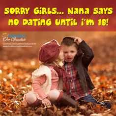 😲 single vs married life - SORRY GIRLS . . . Nana says HO DATING UNTIL i ' m 18 ! On Chalet - ShareChat