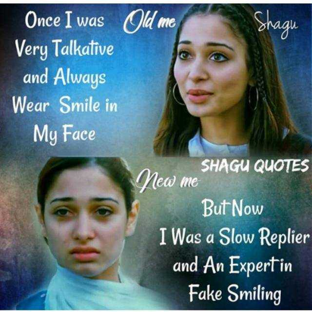 slient - snagu Once I was Old me Very Talkative and Always Wear Smile in My Face SHAGU QUOTES New me But Now I Was a Slow Replier and An Expert in Fake Smiling - ShareChat