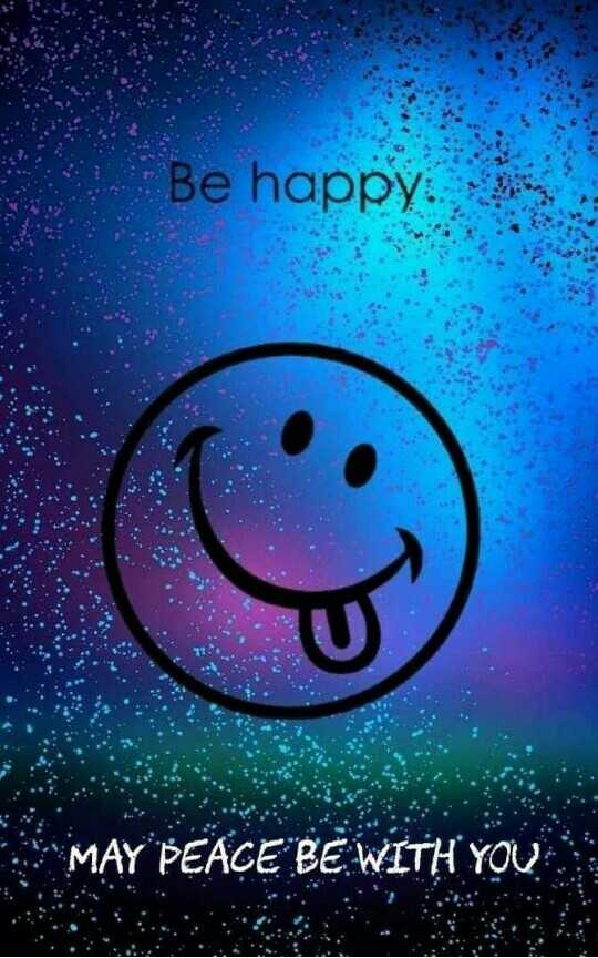 smile ☺ - Be happy . MAY PEACE BE WITH YOU - ShareChat