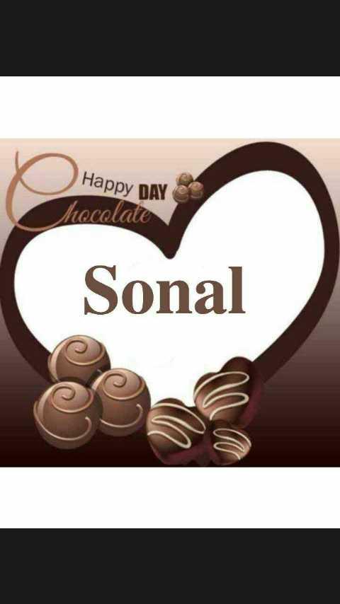 sonal - Happy DAY hocolate Sonal - ShareChat