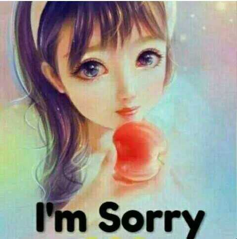 🍁sorry🍁 - I ' m Sorry - ShareChat