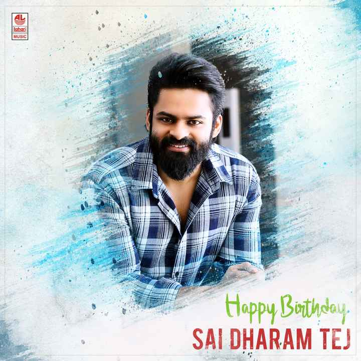 south india - Lahari MUSIC Happy Birthday , SAI DHARAM TEJ - ShareChat