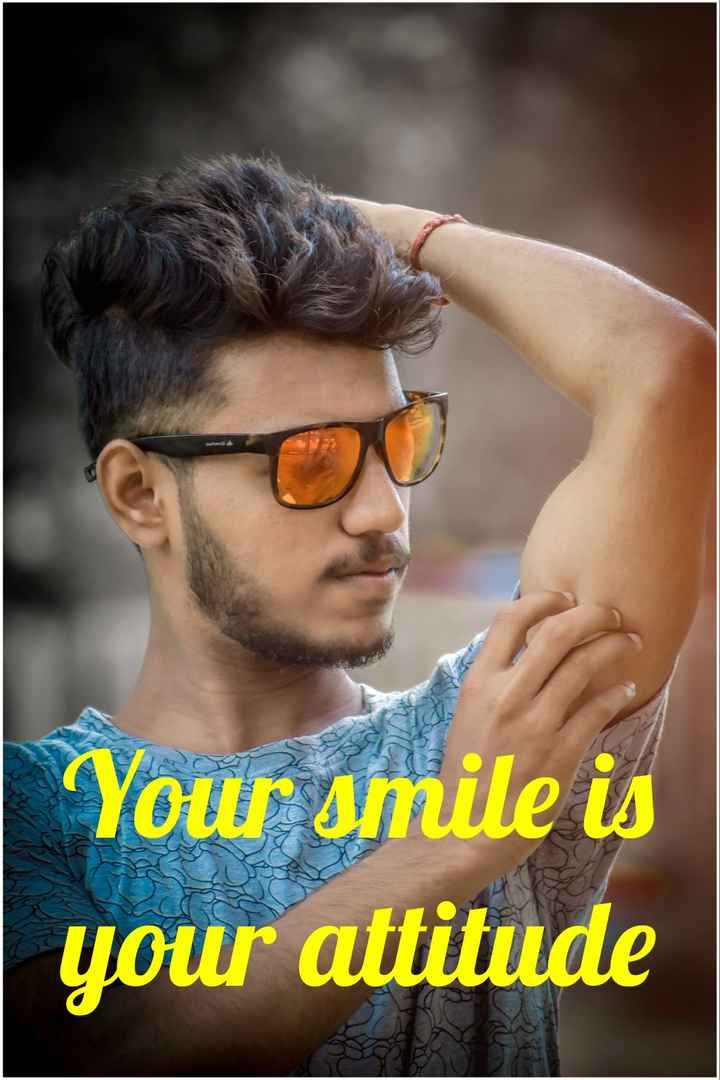 s s - Your smile is your attitude - ShareChat