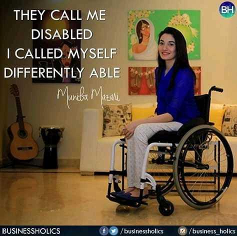 subhadeep - BH THEY CALL ME DISABLED I CALLED MYSELF DIFFERENTLY ABLE Muniba Mazari BUSINESSHOLICS / businessholics / business _ holics - ShareChat
