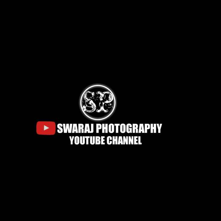 subscribe my youtube channel - ► SWARAJ PHOTOGRAPHY YOUTUBE CHANNEL - ShareChat
