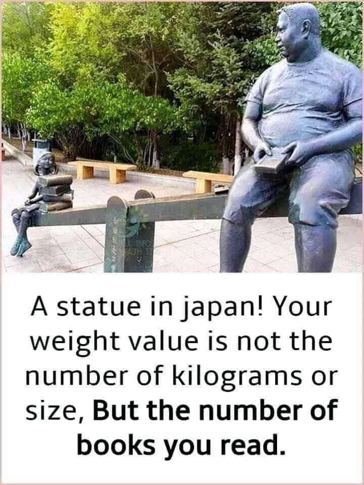 suvichar - A statue in japan ! Your weight value is not the number of kilograms or size , But the number of books you read . - ShareChat