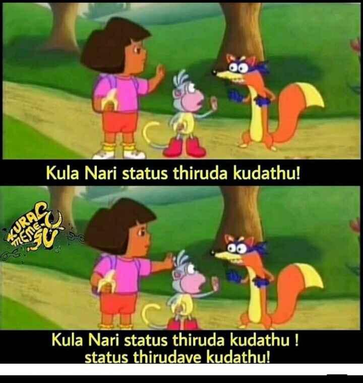 tamil meme - Kula Nari status thiruda kudathu ! Kula Nari status thiruda kudathu ! status thirudave kudathu ! - ShareChat